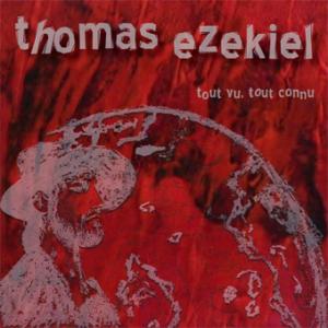 2011 Tout vu tout connu - Thomas Ezekiel